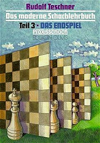 Das moderne Schachlehrbuch, 3 Bde, Tl.3, Das Endspiel (Praxis Schach)