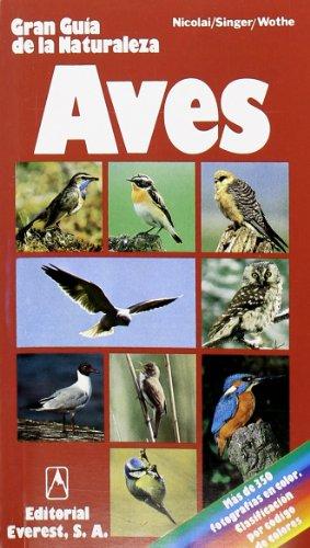 Descargar Libro Aves: Las Principales Especies Ornitológicas De Europa. Cómo Reconocerlas Y Clasificarlas. Singer  Detlef