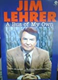 A Bus of My Own, Jim Lehrer, 0452270715