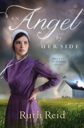 An Angel by Her Side (A Heaven On Earth Novel Book 3)