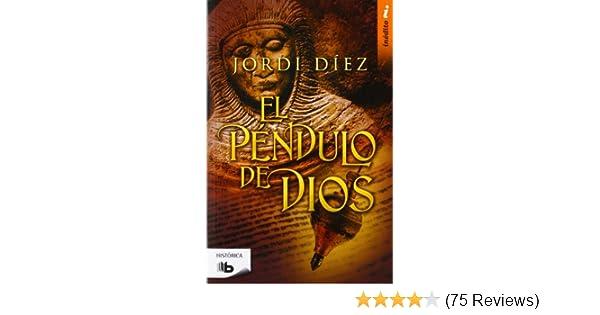 El pendulo de Dios (Spanish Edition): Jordi Diez: 9788498727142: Amazon.com: Books