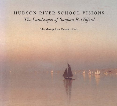 Book cover from Hudson River School Visions: The Landscapes of Sanford R. Gifford by Kevin J. Avery