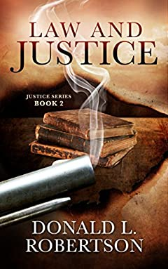 Law and Justice: Justice Series - Book 2