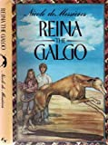 Reina the Galgo, Nicole De Messieres, 0525667490