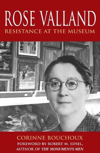 Rose Valland: Resistance at the Museum
