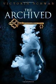 The Archived par Victoria Schwab