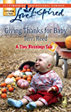 Giving Thanks For Baby (A Tiny Blessings Tale)
