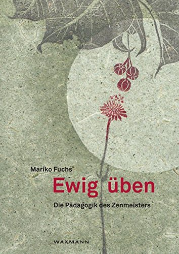 ewig-ben-die-pdagogik-des-zenmeisters