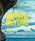 img - for Climbing Beyond: The world's greatest rock climbing adventures book / textbook / text book
