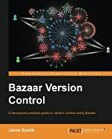 Bazaar Version Control Front Cover