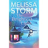 The Brightest Light: A Page-Turning Tale of Mystery, Adventure & Love