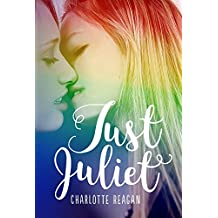 Just Juliet: An LGBT Love Story