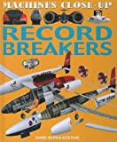 Record Breakers, Daniel Gilpin and Alex Pang, 1608701131