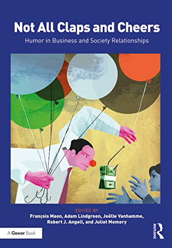 Not All Claps and Cheers: Humor in Business and Society Relationships