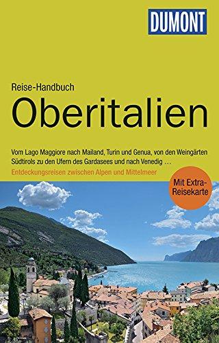 DuMont Reise-Handbuch Reiseführer Oberitalien: mit Extra-Reisekarte