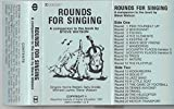 Rounds for Singing - A Companion to the Book By Steve Watson
