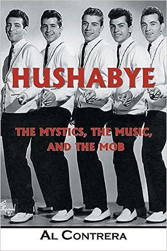Amazon | Hushabye: The Mystics, the Music, and the Mob | Contrera ...