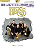 Play Along with the Canadian Brass - Conductor 13 Intermediate Pieces, The Canadian Brass, 0634049755