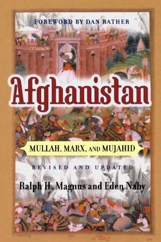 Afghanistan: Mullah, Marx, And Mujahid (Nations of the Modern World)