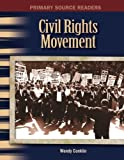 img - for The Civil Rights Movement: The 20th Century (Primary Source Readers) book / textbook / text book
