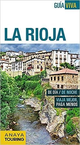 La Rioja (Guía Viva - España): Amazon.es: Ramos Campos, Alfredo, Hernández Colorado, Arantxa, Gómez, Iñaki: Libros
