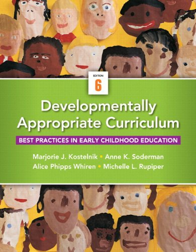 Developmentally Appropriate Curriculum: Best Practices in Early Childhood Education, Enhanced Pearson eText with Loose-Leaf Version -- Access Card Package (6th Edition)
