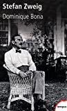 Stefan Zweig: Dominique BONA