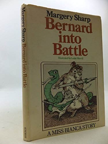Bernard into Battle (1978) (Book) written by Margery Sharp