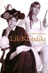 """Afficher """"Lili Klondike Tome 3"""""""