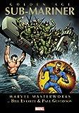 Marvel Masterworks: Golden Age Sub-Mariner - Volume 1 (Marvel Masterworks (Numbered))
