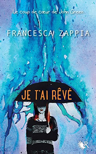 Je t'ai rêvé (French Edition)