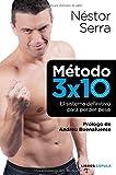 Método 3x10. el método definitivo para perder peso