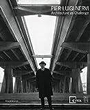 Pier Luigi Nervi: Architecture as Challenge, Barry Bergdoll, Christoph Pourtois, 8836617565