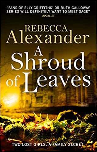 A Shroud of Leaves (Sage Westfield): Amazon co uk: Rebecca