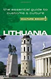 Lithuania - Culture Smart!: The Essential Guide to Customs & Culture