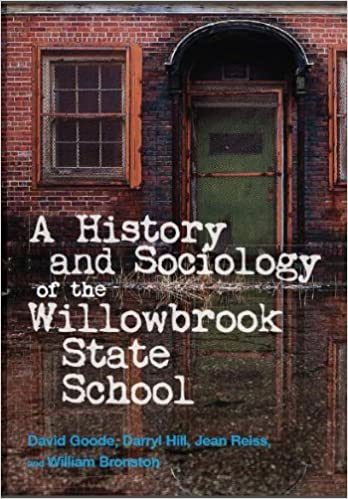 amazon com history and sociology of the willowbrook state school