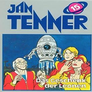 Geschenk der Leonen (Jan Tenner Classics 15) Hörspiel