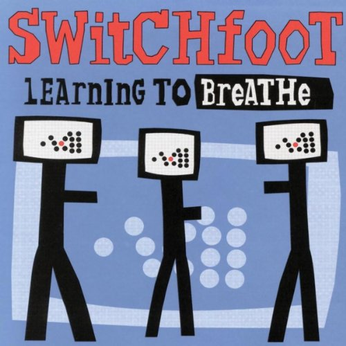 Switchfoot - Learning to Breathe (2000)