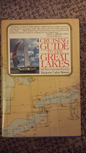 Cruising Guide to the Great Lakes and Their Connecting Waterways