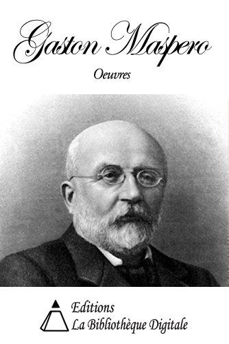 Oeuvres de Gaston Maspero (French Edition)