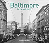 Baltimore: Then and Now®