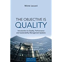The Objective is Quality: An Introduction to Performance and Sustainability Management Systems