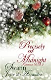 Precisely at Midnight (Kinsman Book 2)