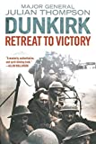 img - for Dunkirk: Retreat to Victory book / textbook / text book
