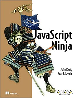 JavaScript Ninja (Anaya Multimedia/Manning): Amazon.es: John ...