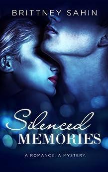 Silenced Memories (Hidden Truths) by [Sahin, Brittney]