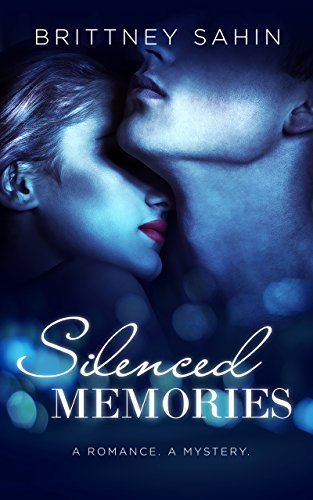 Silenced Memories by Brittney Sahin ebook deal