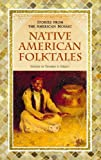 Native American Folktales, Thomas A. Green, 0313363013