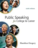 Connect Plus Public Speaking Access Card for Public Speaking for College & Career, 9th Edition, Hamilton Gregory, 0077380843