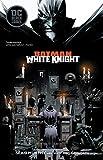 : Batman: White Knight
